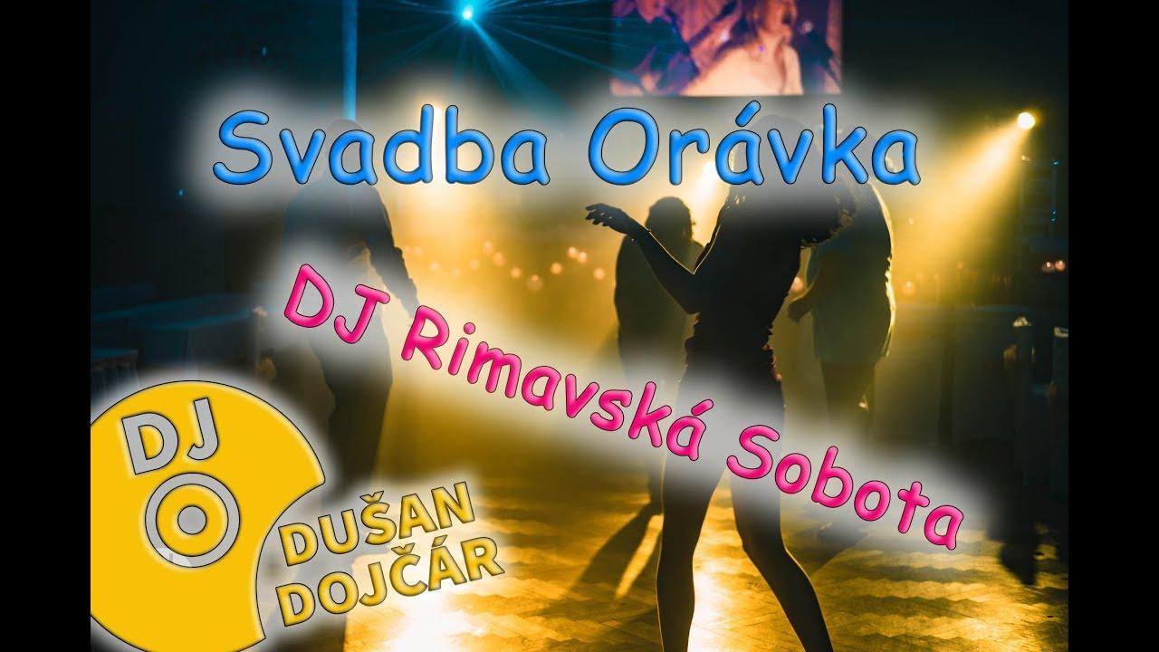 33b32a302 Svadba Orávka - DJ a Starejší Rimavská Sobota - YouTube