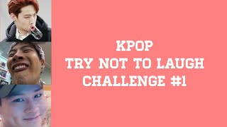 KPOP TRY NOT TO LAUGH #1