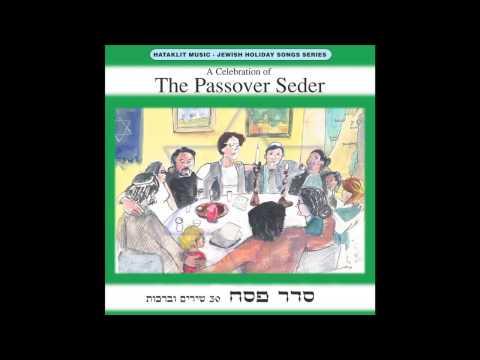 Ma Nishtana - The Passover Seder