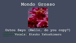 Mondo Grosso - Hello, Do You Copy? (応答せよ) ft.Etsuko Yakushimaru (Español/English Subs)