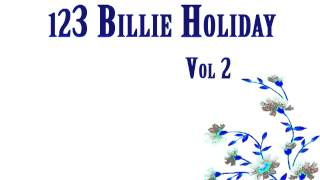 Billie Holiday - Gimme A Pigfoot