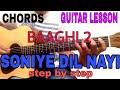 SONIYE DIL NAYI LAGDA GUITAR CHORDS LESSON | BAAGHI 2 | TIGER SHROFF | DISHA PATANI | DIPANSHU JOSHI