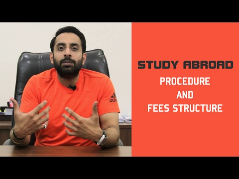 Study Abroad - Procedure and Fees Structure
