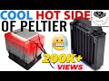 Cool Hot Side of Peltier with Radiator Urdu, Hindi DIY