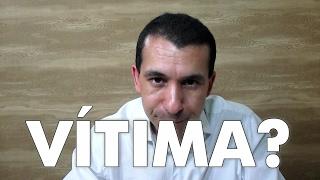 DETONANDO O PAPEL DA VÍTIMA [Motivatube]