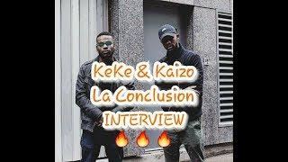 """'""""Nos Amis Nous Ont Pas Supporté"""" (KEKE & KAIZO INTERVIEW)"""