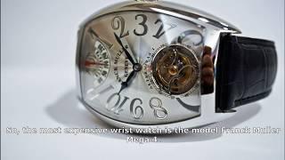 The most expensive wristwatch Franck Muller Mega 4