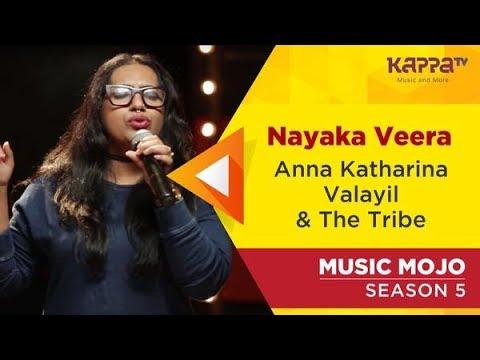 Nayaka Veera - Anna Katharina Valayil & The Tribe - Music Mojo Season 5 - Kappa TV