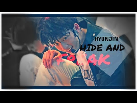 HYUNJIN | HIDE AND FREAK [FMV]