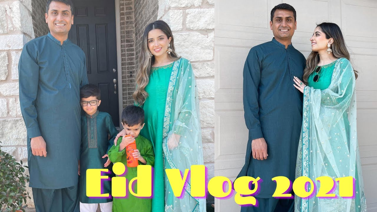 VLOG   Eid Ul Fitr 2021