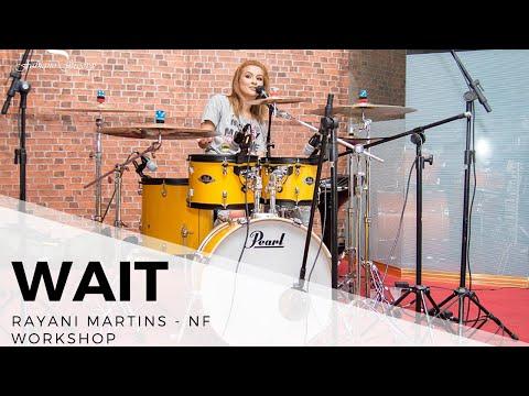 Workshop Rayani Martins - Wait - NF
