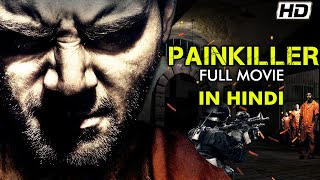 Painki**er Hollywood Action Movie - New Released Hindi Dubbed Movie 2021 - Hollywood Movies In Hindi