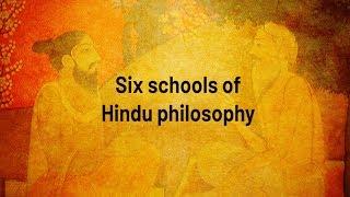 Six schools of Hindu philosophy