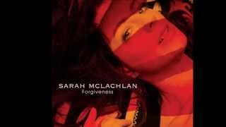 Sarah McLachlan - Forgiveness lyrics