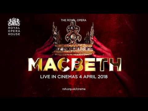 Macbeth - LIVE from the Royal Opera House - Cinema Trailer