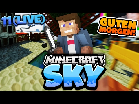 GUTEN MORGEN STREAM!   Minecraft SKY #11   Dner