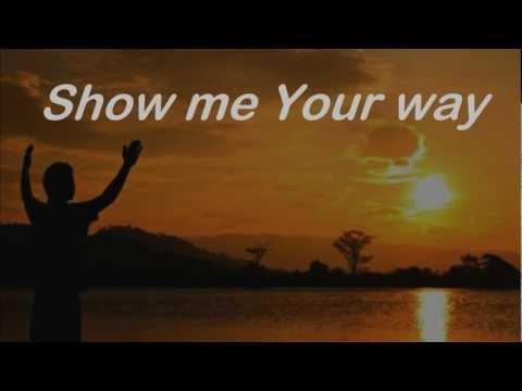 Show Me Your Ways Darlene Zschech
