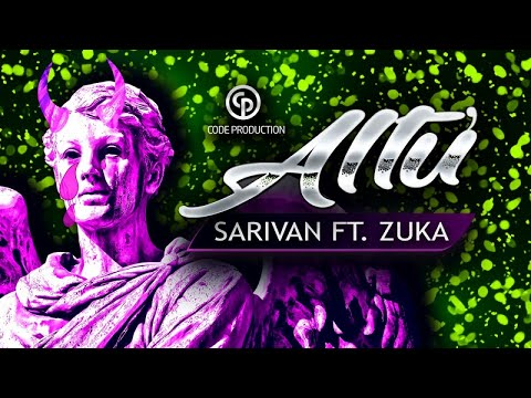Sarivan feat. Zuka - Altu' (Official Video)
