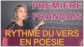 Poésie et rythme du vers - Français Première - Les Bons Profs