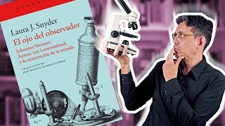 El ojo del observador, Laura J.  Snyder