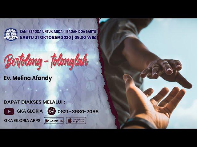 Kami Berdoa Untuk Anda - 31 Oktober 2020 - Ev. Melina Afandy