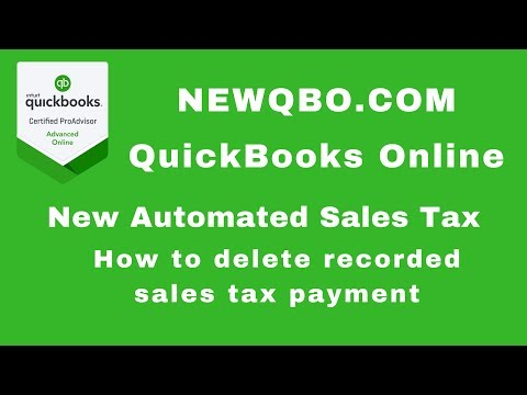 Quickbooks Online Automated Sales Tax - How to delete recorded sales tax payment in sales tax center