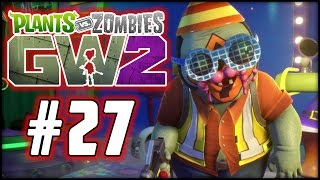Plants Vs. Zombies - GARDEN WARFARE 2 - Part 27 - Engineering a Victory!