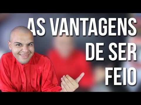 AS VANTAGENS DE SER FEIO