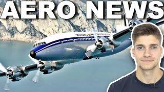 Letzte SUPER CONSTELLATION darf auch nicht mehr fliegen! AeroNews