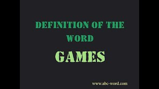 """Definition Of The Word """"games"""""""