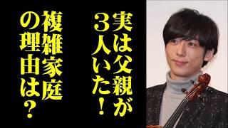 【衝撃】高橋一生、「父親が3人いる」複雑な家庭事情と「母親より女を...