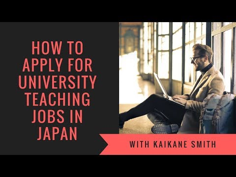How To Apply For University Teaching Jobs In Japan