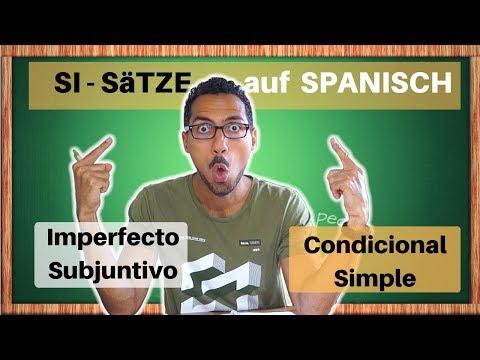 Si-Sätze Typ 2: Konditionalsätze Imperfecto Subjuntivo/Condicional- Spanisch lernen Fortgeschrittene