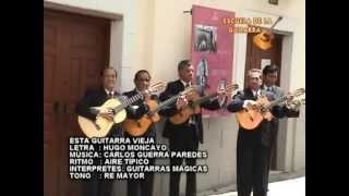 Escuela de la Guitarra - Esta guitarra vieja Quito-Ecuador