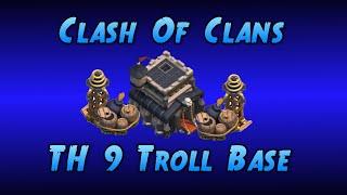 TH 9 Troll Base / Trap Base - Clash Of Clans - Fail Attacks