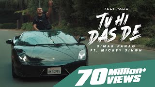 Tu Hi Das De | Tedi Pagg | Simar Panag ft. Mickey Singh | Latest Punjabi Songs 2021