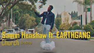 Samm Henshaw - Church ft. EARTHGANG (Legendado/Tradução)