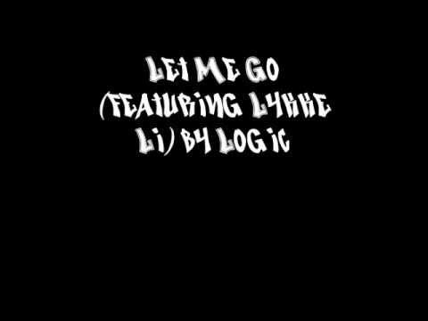 Let Me Go (featuring Lykke Li) by Logic [LYRICS]