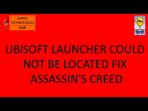 UBISOFT LAUNCHER COULD NOT BE LOCATED FIX ASSASSIN'S CREED