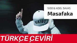 SIDO - Masafaka feat. Kool Savas (TÜRKÇE ÇEVİRİ)