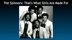 The Spinners: That's What Girls Are Made For