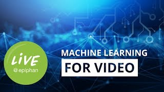 Machine Learning for Video