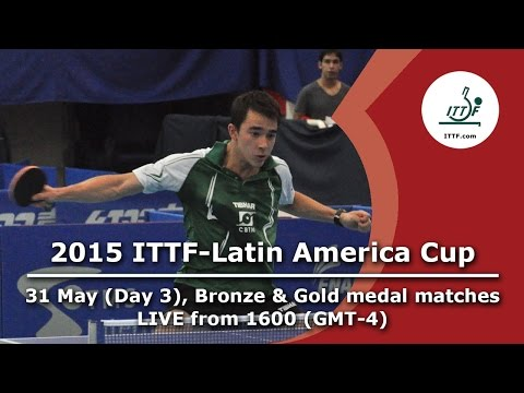 2015 ITTF-Latin America Cup - Bronze & Gold Medal Matches