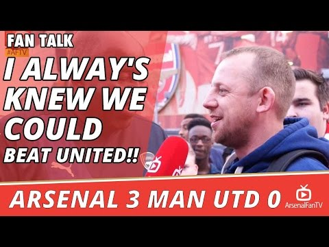 I Alway's Knew We Could Beat United!!  | Arsenal 3 Man Utd 0