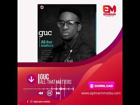 download-music:-guc-–-all-that-matters-video