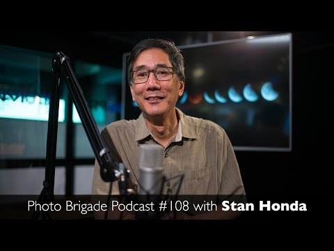 Stan Honda - News, Sports & Astrophotography - Photo Brigade Podcast #108