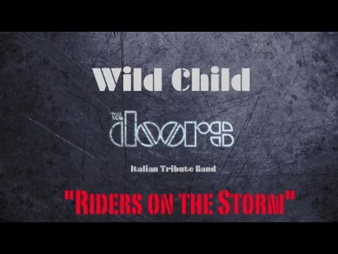 WILD CHILD - THE DOORS ITALIAN TRIBUTE BAND performing ...