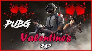 Pubg Valentine 39 s Rap Song By Me..mp3