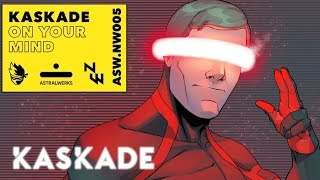 Kaskade  On Your Mind  Ninjawerks @ www.OfficialVideos.Net
