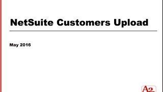 #44 | NetSuite Customer Data Upload